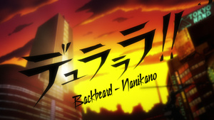 Backbeard, Nanikano Fansub: Durarara!!