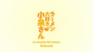 PuyaSubs!: Ramen Daisuki Koizumi-san
