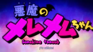 Sunshine Fansub: Akuma no Memumemu-chan