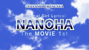 Nanashi: Mahou Shoujo Lyrical Nanoha: The Movie 1st
