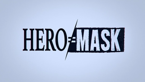 DragsterPS: Hero Mask