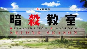 Ñyuum: Ansatsu Kyoushitsu (TV) 2nd Season