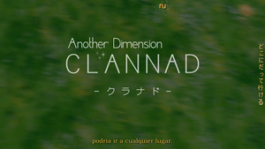 Another Dimension: Clannad