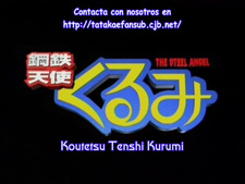 Tatakae no Fansub: Steel Angel Kurumi